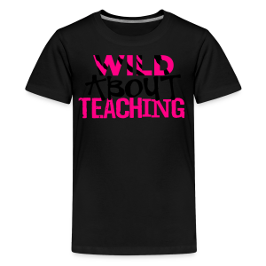 Wild About Teaching | Green Apple - Kids' Premium T-Shirt