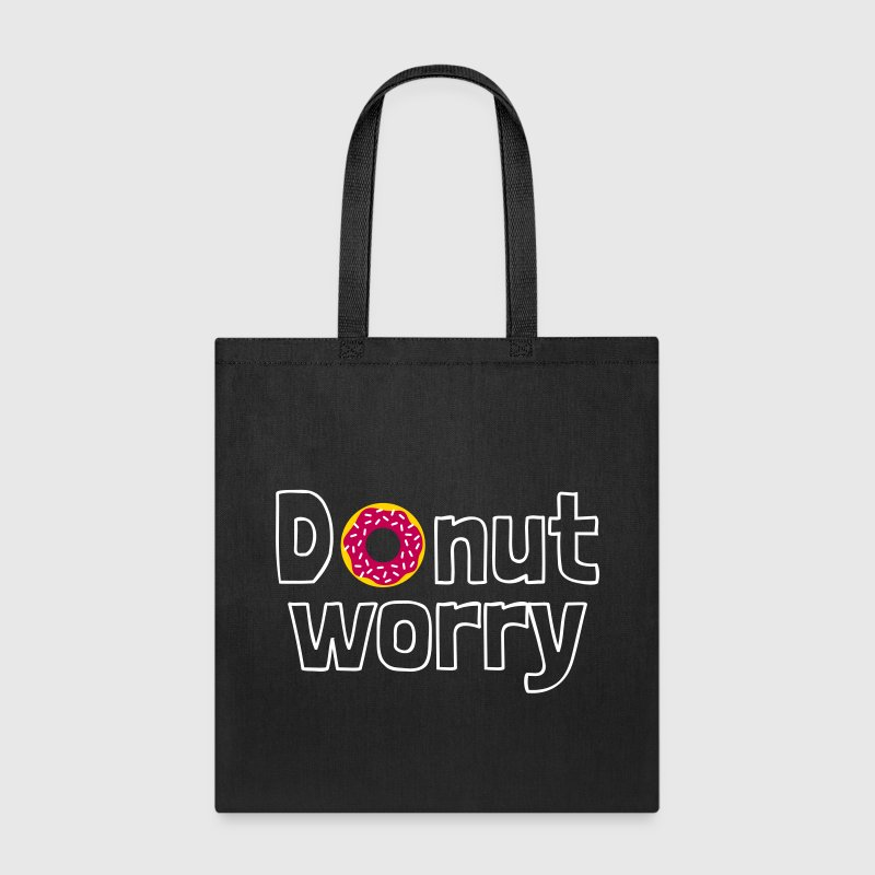 Donut worry Bags & backpacks - Tote Bag