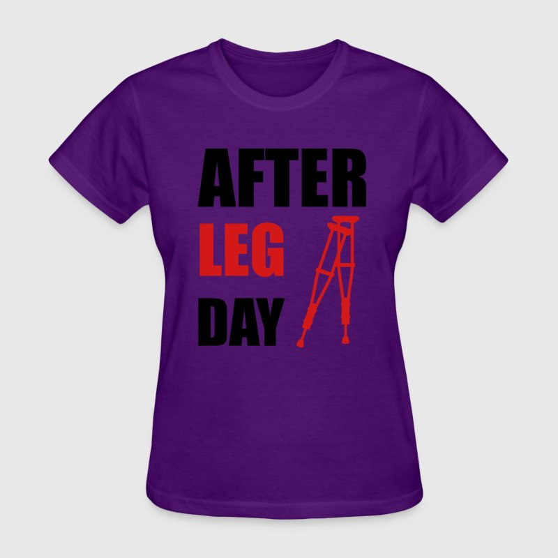 After Leg Day Crutches Funny Fitness Women's T-Shirts - Women's T-Shirt
