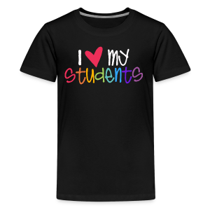 Love My Students - Kids' Premium T-Shirt
