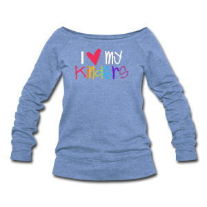 Love My Kinders - Women's Wideneck Sweatshirt