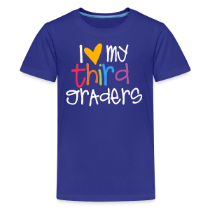 Love My Third Graders - Kids' Premium T-Shirt