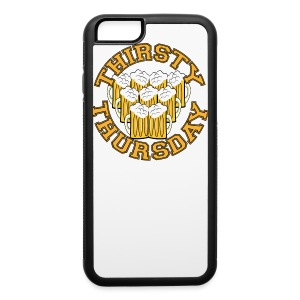 Thirsty Thursday - iPhone 6/6s Rubber Case