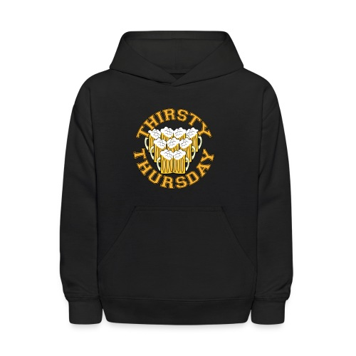 Thirsty Thursday - Kids' Hoodie