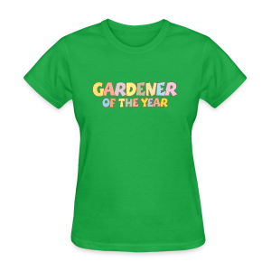 Gardener of the Year T-Shirt (Green/Kids) Colors - Women's T-Shirt