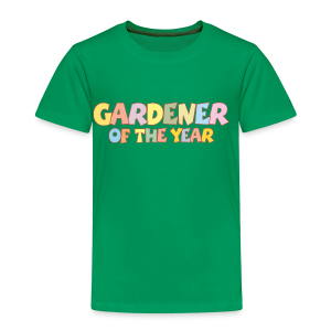 Gardener of the Year T-Shirt (Green/Kids) Colors - Toddler Premium T-Shirt