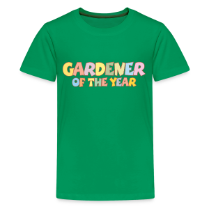 Gardener of the Year T-Shirt (Green/Kids) Colors - Kids' Premium T-Shirt