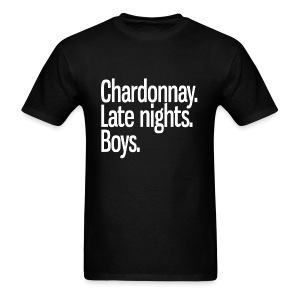 Chardonnay. Late nights. Boys. - Men's T-Shirt