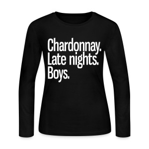 Chardonnay. Late nights. Boys. - Women's Long Sleeve Jersey T-Shirt