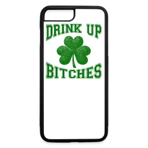Drink Up Bitches - iPhone 7 Plus/8 Plus Rubber Case