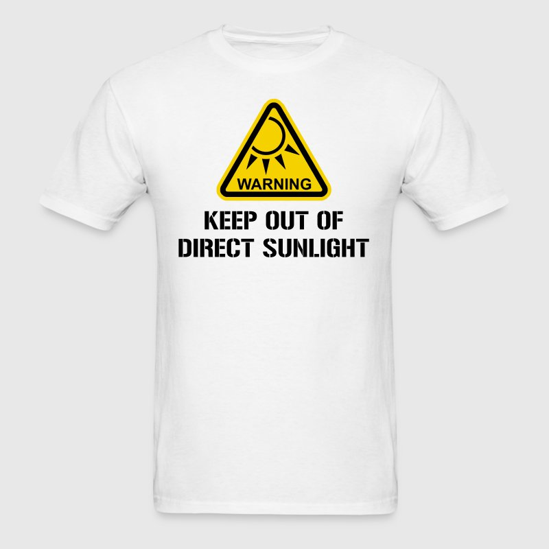 WARNING - Keep Out of Direct Sunlight T-Shirts - Men's T-Shirt