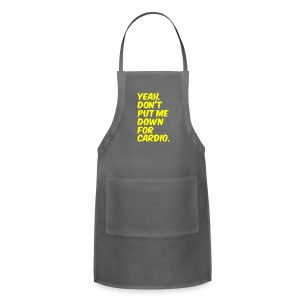 Dont put me down for cardio | Womens tee - Adjustable Apron