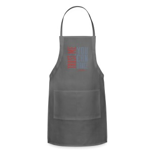 Trust Me You Can Dance - Adjustable Apron