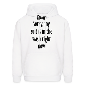 My Suit Is In The Wash (Baseball T-Shirt) - Men's Hoodie