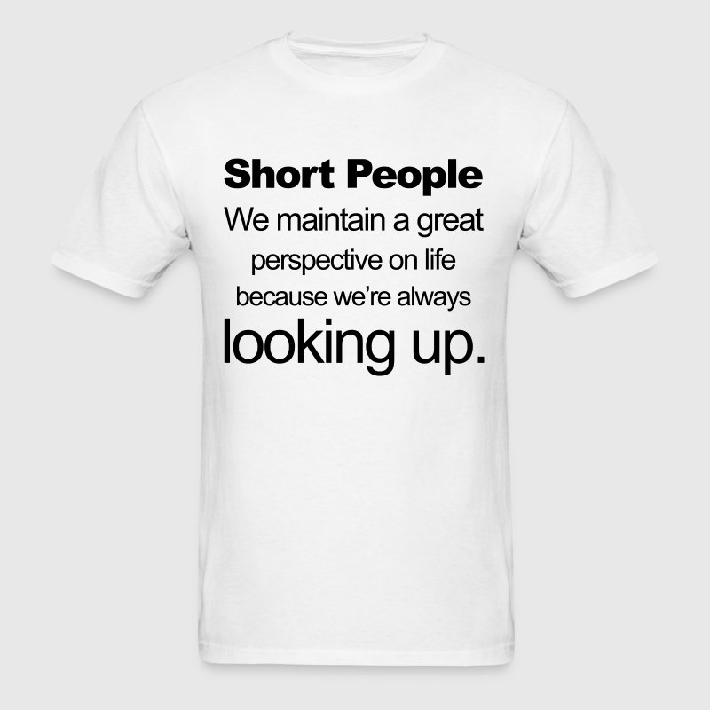Short People T-Shirts - Men's T-Shirt