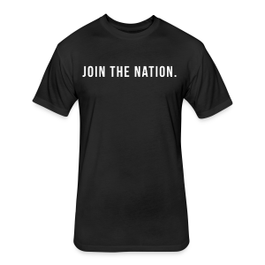 Join the Nation. - Fitted Cotton/Poly T-Shirt by Next Level