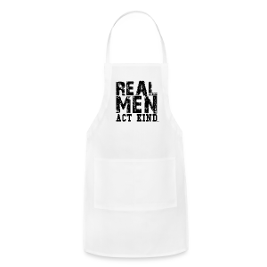 Real Men Act Kind Hoody - Adjustable Apron