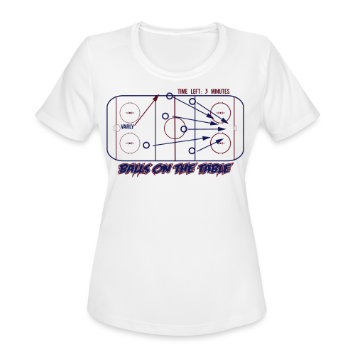 Balls On The Table - Mens - Light Garment - Women's Moisture Wicking Performance T-Shirt