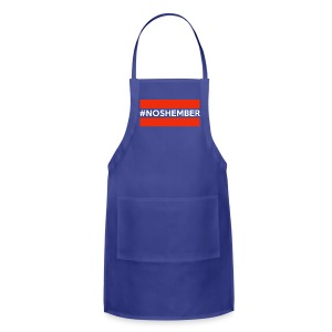 Dude's T-Shirt - Hashtag Noshember - Adjustable Apron