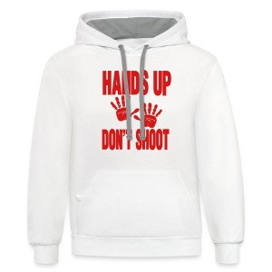 HANDS UP DON'T SHOOT - Contrast Hoodie