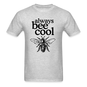 Always Bee Cool Beekeeper T-Shirt (Women Gray) - Men's T-Shirt