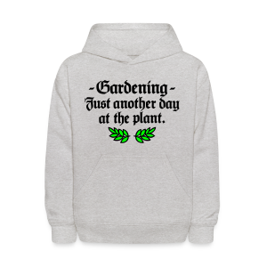 Gardening T-Shirt - Just another day at the plant (Men Gray two-color) - Kids' Hoodie