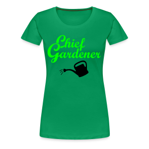 Garden T-Shirt Chief Gardener Watering (Men Green/White) - Women's Premium T-Shirt