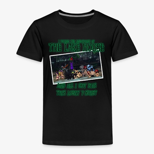The Lake House T-Shirt - Toddler Premium T-Shirt