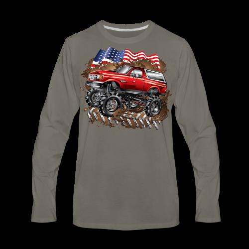 Mud Truck Ford Bronco Shirt - Men's Premium Long Sleeve T-Shirt