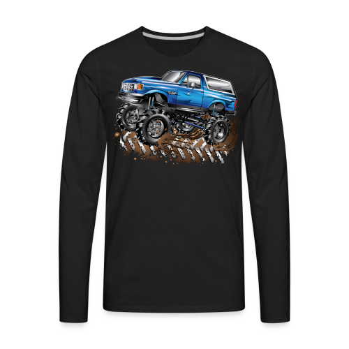 Blue Ford Bronco Mud Truck Shirt - Men's Premium Long Sleeve T-Shirt