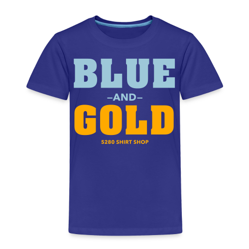 Blue And Gold - Mens T-Shirt - Toddler Premium T-Shirt