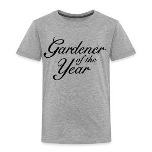 Gardener of the Year T-Shirt (Women Gray/Black) - Toddler Premium T-Shirt