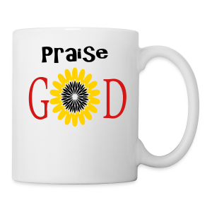 Praise God - Coffee/Tea Mug