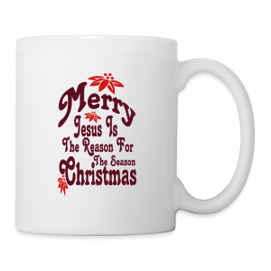 Jesus is the reason - Coffee/Tea Mug