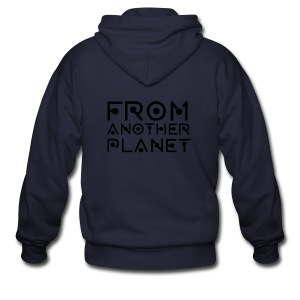From Another Planet T-SHIRT - Men's Zip Hoodie