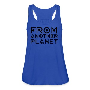 From Another Planet T-SHIRT - Women's Flowy Tank Top by Bella