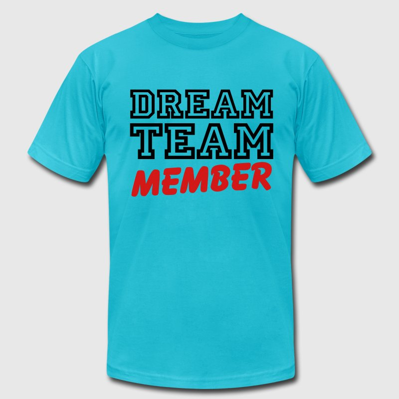 Dream Team Member T-Shirts - Men's T-Shirt by American Apparel
