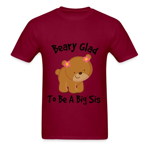 Beary Glad To Be A Sis Women's T-Shirt - Men's T-Shirt