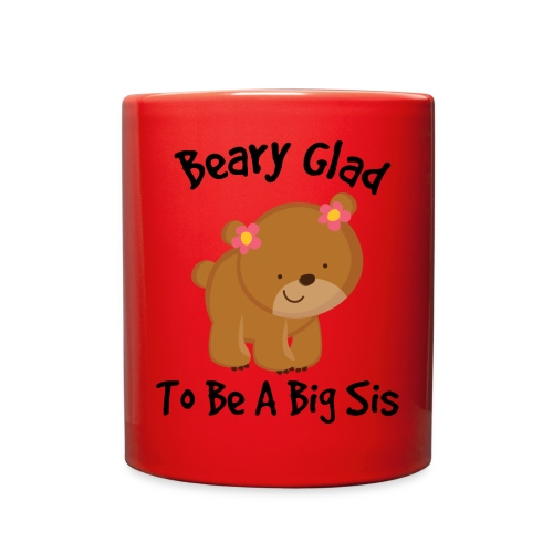 Beary Glad To Be A Sis Women's T-Shirt - Full Color Mug
