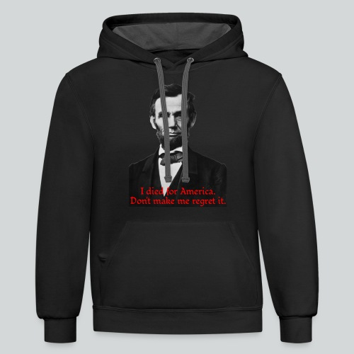 Abraham Lincoln's American Pride - Contrast Hoodie