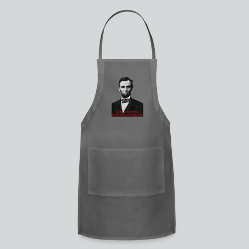 Abraham Lincoln's American Pride - Adjustable Apron