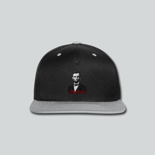 Abraham Lincoln's American Pride - Snap-back Baseball Cap