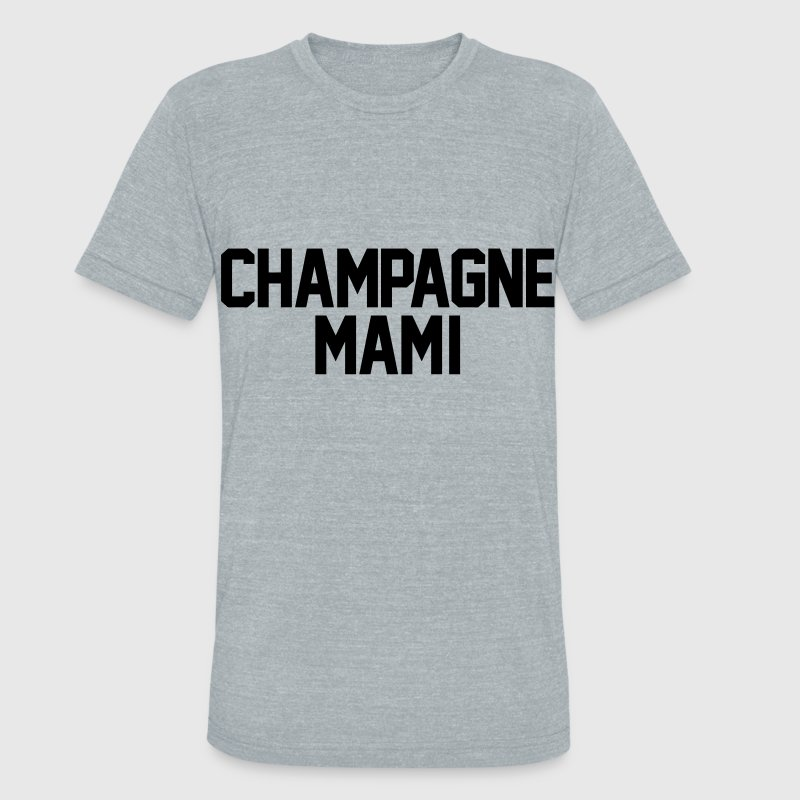 Champagne Mami T-Shirts - Unisex Tri-Blend T-Shirt by American Apparel