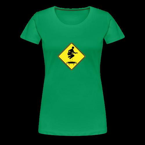 You Enjoy Mini-Tramps - Women's Premium T-Shirt