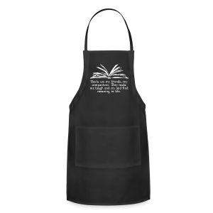 Books are my friends... (Unisex) - Adjustable Apron