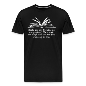 Books are my friends... (Unisex) - Men's Premium T-Shirt