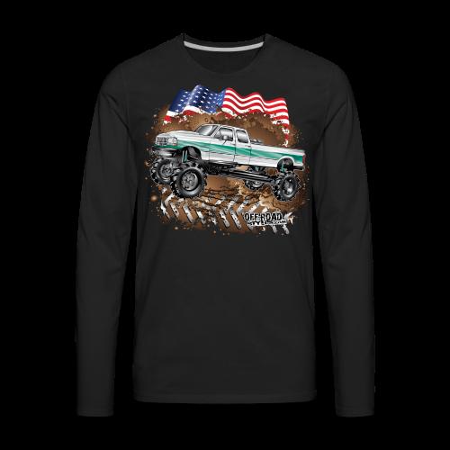 Ford F350 Mud Truck - Men's Premium Long Sleeve T-Shirt