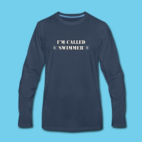 I'm called 'Swimmer'- Youth Hoodie - Men's Premium Long Sleeve T-Shirt