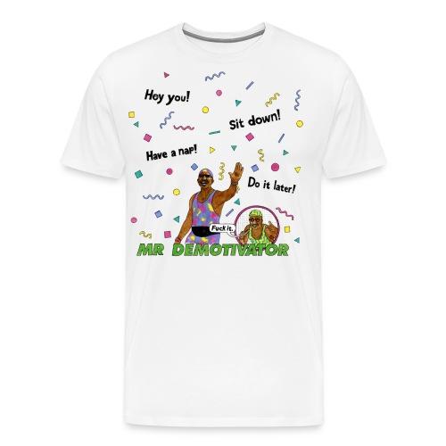 Mr. Demotivator T-shirt - Men's Premium T-Shirt