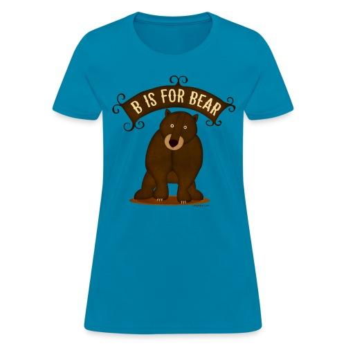 B is for Bear - Women's T-Shirt